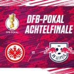 DFBポカールのベスト16組み合わせ決定 RBライプツィヒはフランクフルトと対戦